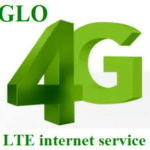 Glo 4g LTE Setup: How To Subscribe And All The Benefits