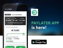 Paylater App: How To Download, Activate And Use For Transactions