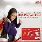 UBA Prepaid Card: How To Obtain, Use For Different Transactions And All You Need To Know