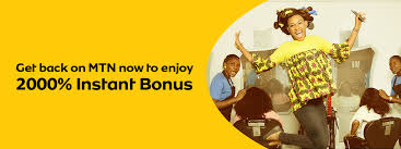 MTN 2000% Bonus: How To Get Started And All You Must Know About The Benefits