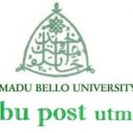 Abu Post Utme: How To Register And Check Result With All You Need To Know