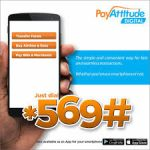 PayAttitude App: How To Register And Use The *569# for Different Transactions